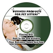 Playing BIG: How to Set and Achieve Your Pet Business Goals this Year Recording